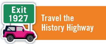 Travel the History Highway